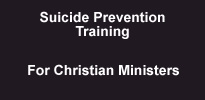 Suicide Prevention for Christian Ministers